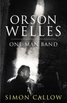 Orson Welles : One-Man Band v. 3, Hardback