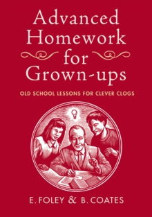 Advanced Homework for Grown-ups, Hardback Book