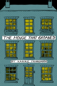 The House That Groaned, Paperback