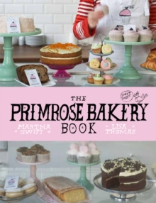 The Primrose Bakery Book, Hardback
