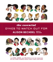 The Essential Dykes to Watch Out for, Paperback