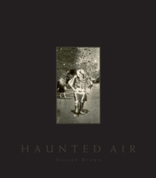 Haunted Air, Hardback Book