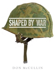 Shaped By War, Hardback