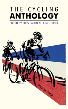 The Cycling Anthology: Volume Four : Volume 4, Paperback