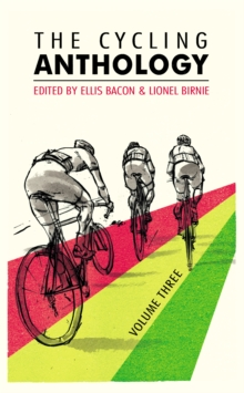 The Cycling Anthology: Volume Three : Volume 3, Paperback Book