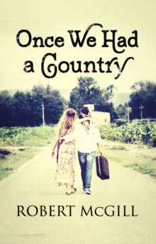 Once We Had a Country, Hardback