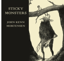 Sticky Monsters, Hardback