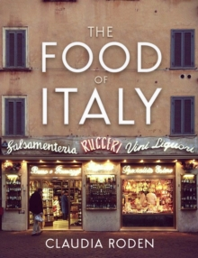 The Food of Italy, Hardback Book