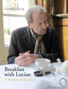 Breakfast with Lucian, Hardback