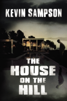 The House on the Hill, Hardback