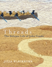 Threads : The Delicate Life of John Craske, Hardback