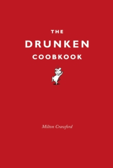 The Drunken Cookbook, Hardback