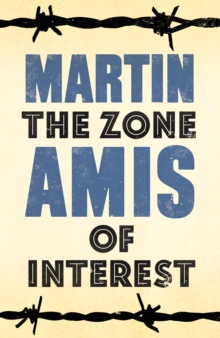 The Zone of Interest, Hardback Book