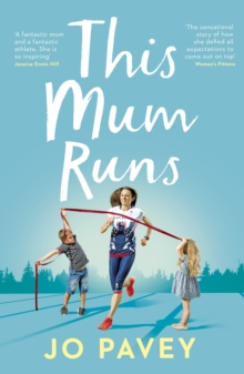 This Mum Runs, Paperback Book
