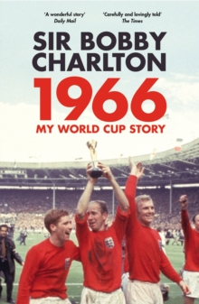 1966 : My World Cup Story, Paperback Book