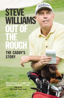Out of the Rough : The Caddy's Story, Paperback