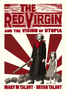 The Red Virgin and the Vision of Utopia, Hardback