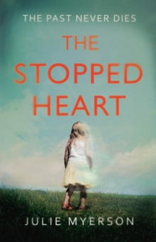 The Stopped Heart, Hardback