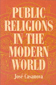 Public Religions in the Modern World, Paperback