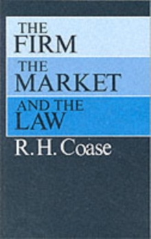 Firm, the Market and the Law, Paperback