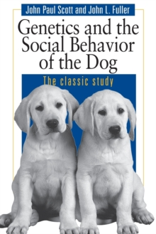 Dog Behaviour : The Genetic Basis, Paperback