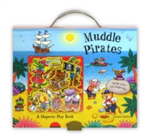 Muddle Pirates : A Magnetic Play Book, Novelty book Book