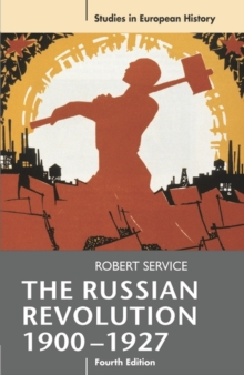 The Russian Revolution, 1900-1927, Paperback Book