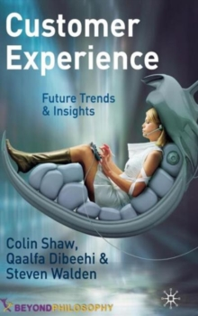 Customer Experience : Future Trends and Insights, Hardback Book