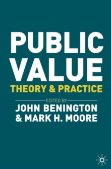 Public Value : Theory and Practice, Paperback