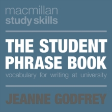 Student Phrase Book : Vocabulary for Writing at University, Paperback