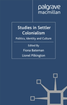 Image of Studies in Settler Colonialism : Politics, Identity and Culture