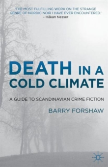 Death in a Cold Climate : A Guide to Scandinavian Crime Fiction, Paperback