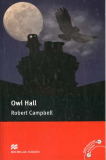Macmillan Readers: Owl Hall, Paperback