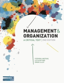 Management and Organization : A Critical Text, Paperback