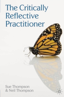 The Critically Reflective Practitioner, Paperback