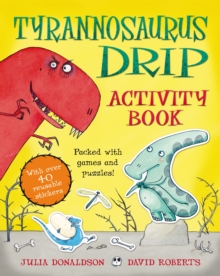 The Tyrannosaurus Drip Activity Book, Paperback