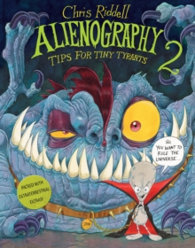 Alienography 2 : Tips for Tiny Tyrants, Hardback