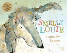 Smelly Louie, Hardback Book