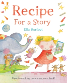 Recipe for a Story, Hardback Book