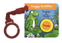 Axel Scheffler Buggy Buddy: Freddy the Frog, Board book