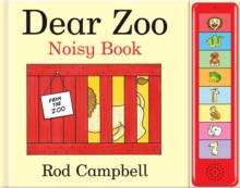 Dear Zoo Noisy Book, Hardback