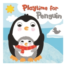 Squeaky Bath Books: Playtime for Penguin, Bath book