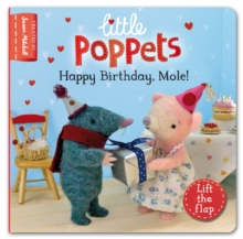 Little Poppets: Happy Birthday, Mole! : A Lift-the-flap First Story, Board book