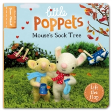 Little Poppets: Mouse's Sock Tree : A Lift-the-flap First Story, Board book
