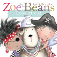 Zoe and Beans: Look at Me!, Board book Book
