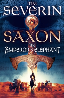 Saxon: The Emperor's Elephant, Hardback Book