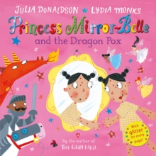 Princess Mirror-Belle and the Dragon Pox, Hardback