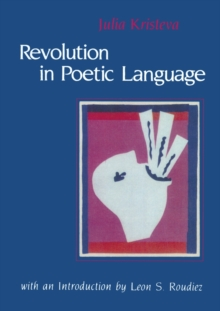 Revolution in Poetic Language, Paperback