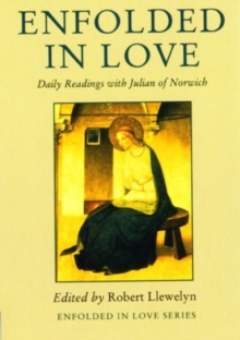 Enfolded in Love : Daily Readings with Julian of Norwich, Paperback