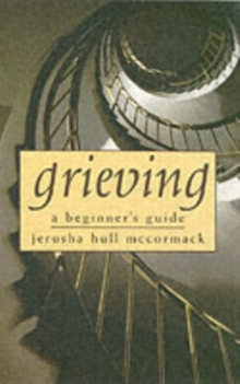Grieving : A Beginner's Guide, Hardback Book